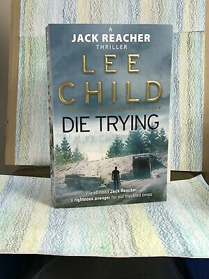 Lee Child  Die Trying  (Paperback) Jack Reacher 500+ Pages • 2.57£