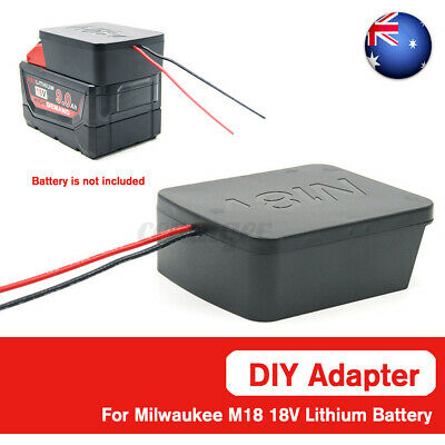 AU28.79 • Buy For Milwaukee M18 Li-ion Battery Adapter Convert To DIY 2 Wiring Connection AU