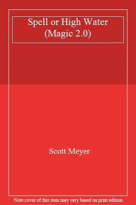 AU26.44 • Buy Spell Or High Water (Magic 2.0) By Meyer  New 9781477823484 Fast Free Shipping..