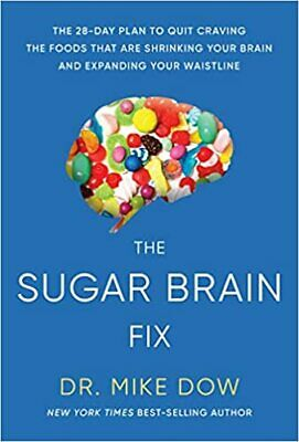 $7.80 • Buy Sugar Brain Fix: The 28-Day Plan To Quit Craving The Foods That  (Digital 2019)