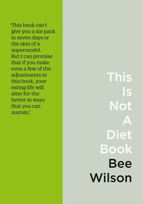 This Is Not A Diet Book • 6.99£