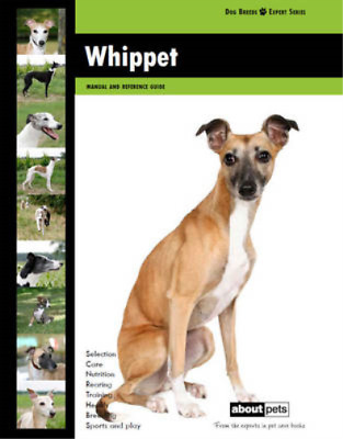 Whippet (Dog Breed Expert Series), About Pets, Used; Good Book • 7.67£