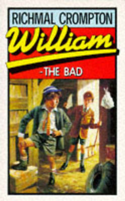 William The Bad, Richmal Crompton, Used; Acceptable Book • 3.28£