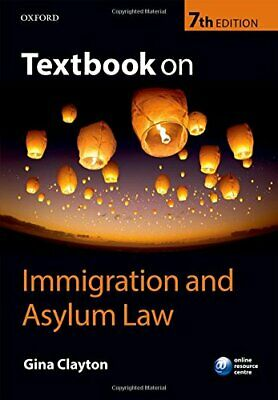 Textbook On Immigration And Asylum Law 7/e By Clayton, Gina Book The Cheap Fast • 25.99£