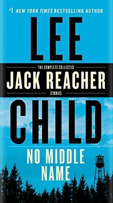 No Middle Name: The Complete Collected Jack Reacher Short Stories, Child New Yor • 3.90£