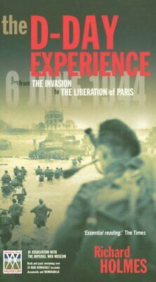 £19.99 • Buy The D-Day Experience (Histoire En Expo) By Holmes, Richard Book The Cheap Fast