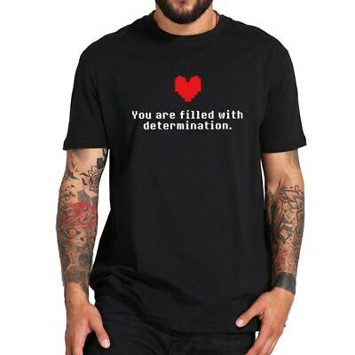 $ CDN26.56 • Buy Undertale T Shirt Game You Are Filled With Determination Print Tee Funny Tshirt