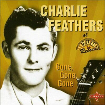 £9.48 • Buy Charlie Feathers - Gone Gone Gone - Charlie Feathers CD DCVG The Cheap Fast Free