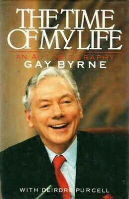 Time Of My Life: An Autobiography By Byrne, Gay Hardback Book The Cheap Fast • 6.49£