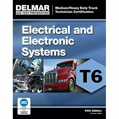 ASE Test Preparation - T6 Electrical And Electronic Sys - Paperback NEW Delmar L • 22.65£