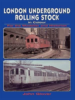 London Underground Rolling Stock In Colour For The Modeller And Historian, John  • 16.99£