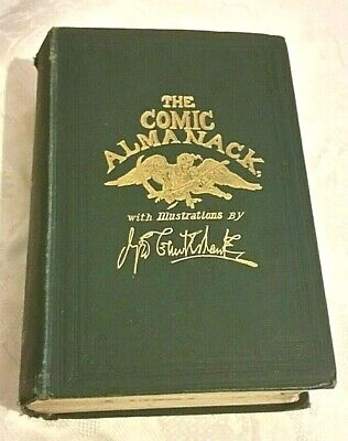 The Comic Almanack With Illustrations By George Cruikshank, 1st Series 1835-1843 • 75£