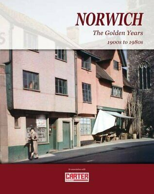 Norwich The Golden Years By Lax, Tony Book The Cheap Fast Free Post • 16.99£