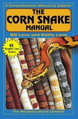 The Corn Snake Manual By Love, Kathy Paperback Book The Cheap Fast Free Post • 5.99£