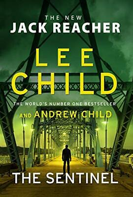 The Sentinel: (Jack Reacher 25) By Child, Andrew Book The Cheap Fast Free Post • 8.49£