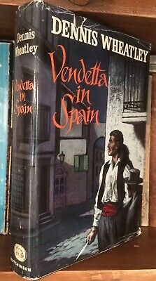 Vintage DENNIS WHEATLEY VENDETTA IN SPAIN HB HUTCHINSON BOOK 1961 FIRST EDITION • 13.50£