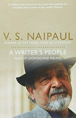 £3.96 • Buy A Writer's People: Ways Of Looking And Feeling-V. S. Naipaul, 9780330522984