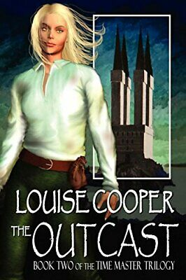 The Outcast (Time Master Trilogy)-Louise Cooper • 4£