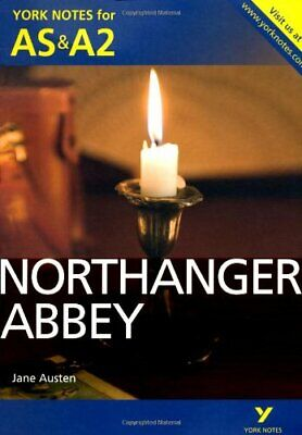 Northanger Abbey: York Notes For AS & A2 (York Notes Advanced)-Dr Glennis Byron • 2.91£