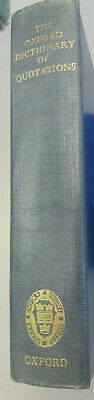 Good - THE OXFORD DICTIONARY OF QUOTATIONS - 1st Edition 1950 7th Impression • 3£