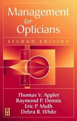 Management For Opticians By Dennis FNAO  ABOC  NCLC, Raymond P. Paperback Book • 27.76£