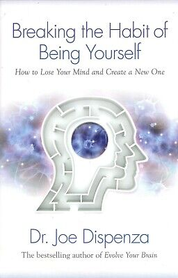 AU17.45 • Buy BRAND NEW Breaking The Habit Of Being Yourself By Dr Joe Dispenza Paperback Book