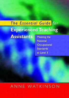 £6 • Buy The Essential Guide For Experienced Teaching Assistants: Meeting The National O