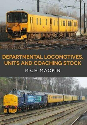 £15.99 • Buy Departmental Locomotives, Units And Coaching Stock By Mackin, Rich Book The