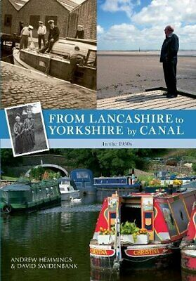 From Lancashire To Yorkshire By Canal: In The 1950s By Swidenbank, David Book • 7.09£