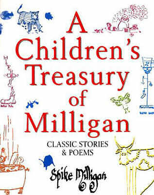 A Children's Treasury Of Milligan: Classic Stories & Poems, Spike Milligan HB VG • 2.49£