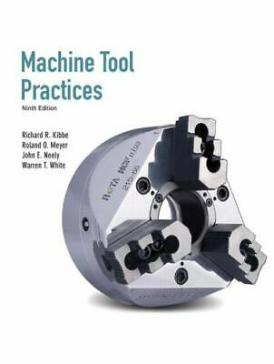$35.99 • Buy Machine Tool Practices By Richard Kibbe