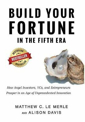 $ CDN43.82 • Buy Build Your Fortune In The Fifth Era: How Angel Investors, VC... By Davis, Alison