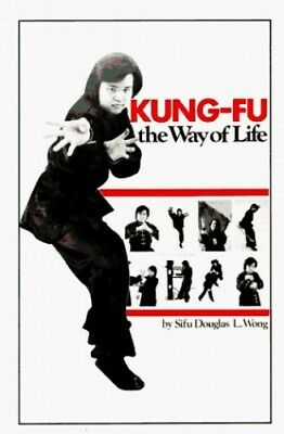 Kung Fu Way Of Life By Wong, Douglas L. Paperback Book The Cheap Fast Free Post • 22.99£