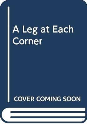 £6.49 • Buy A Leg At Each Corner By Thelwell, Norman Paperback Book The Cheap Fast Free Post