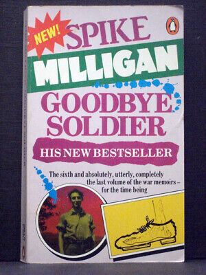 Goodbye Soldier By Spike Milligan • 3.99£