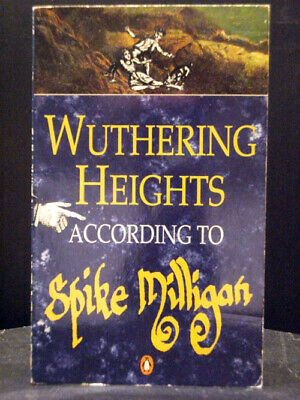Wuthering Heights By Spike Milligan • 3.99£