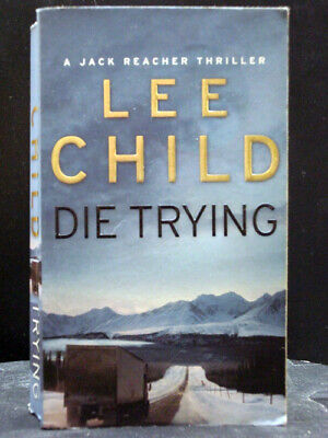 Die Trying  Second Book Jack Reacher Series By Lee Child • 4.61£