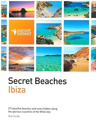 Secret Beaches Ibiza NEW 2015 Edition - Balearic Island Beach Guide • 15£