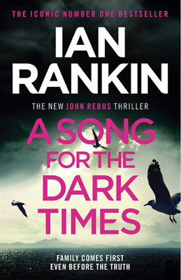 A Song For The Dark Times By Ian Rankin • 3.49£