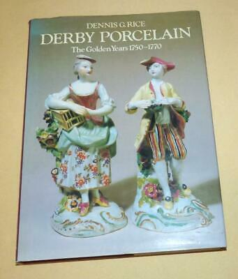 Derby Porcelain The Golden Years Book By Dennis G Rice • 20£