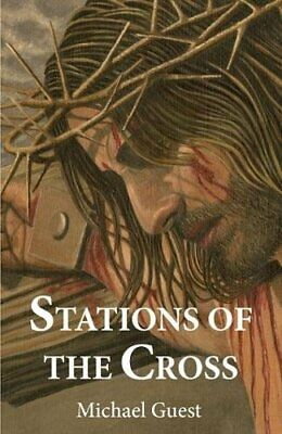 Stations Of The Cross By Guest, Michael Book The Cheap Fast Free Post • 14.99£
