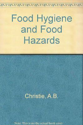 £5.99 • Buy Food Hygiene And Food Hazards By Christie, Mary C. Paperback Book The Cheap Fast