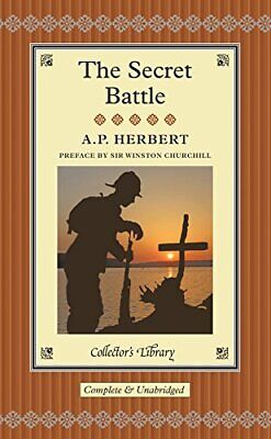 £3.99 • Buy The Secret Battle (Collector's Library) By A. P. Herbert Book The Cheap Fast