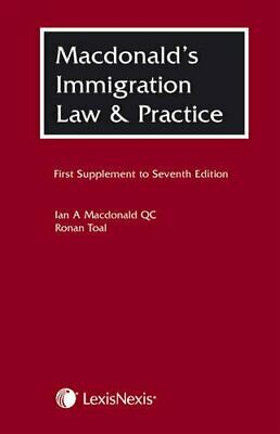 Macdonald's Immigration Law And Practice: First Supp... By Toal, Ronan Paperback • 6.99£