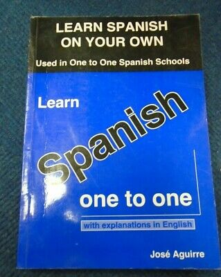 Learn Spanish One To One Paperback – 1st Edition 1995 By Jose Aguirre (Author) • 6£