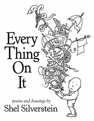 Every Thing On It By Silverstein, Shel Book The Cheap Fast Free Post • 15.99£
