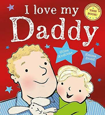 I Love My Daddy By Andreae, Giles Book The Cheap Fast Free Post • 7.49£