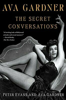 Ava Gardner: The Secret Conversations By Evans Book The Cheap Fast Free Post • 25.99£
