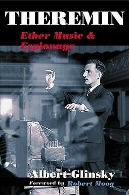 AU33.39 • Buy Theremin : Ether Music And Espionage, Paperback By Glinsky, Albert; Moog, Rob...