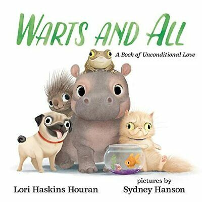 £11.97 • Buy Warts And All: A Book Of Unconditional Love - HardBack NEW Houran, Lori Ha 01/09